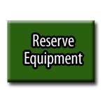 Reserve Your Equipment